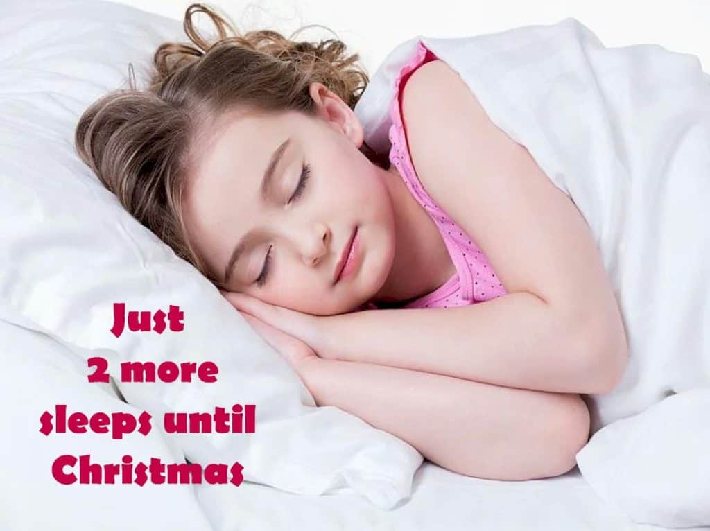 Only 2 More Sleeps Until Christmas