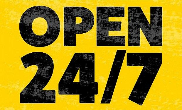 We're Open 24/7